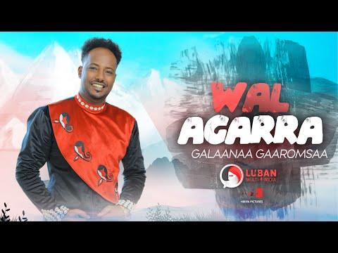 Galaanaa Gaaromsaa - Wal Agarra - New Ethiopian Oromo Music Video 2021 (Official Video )