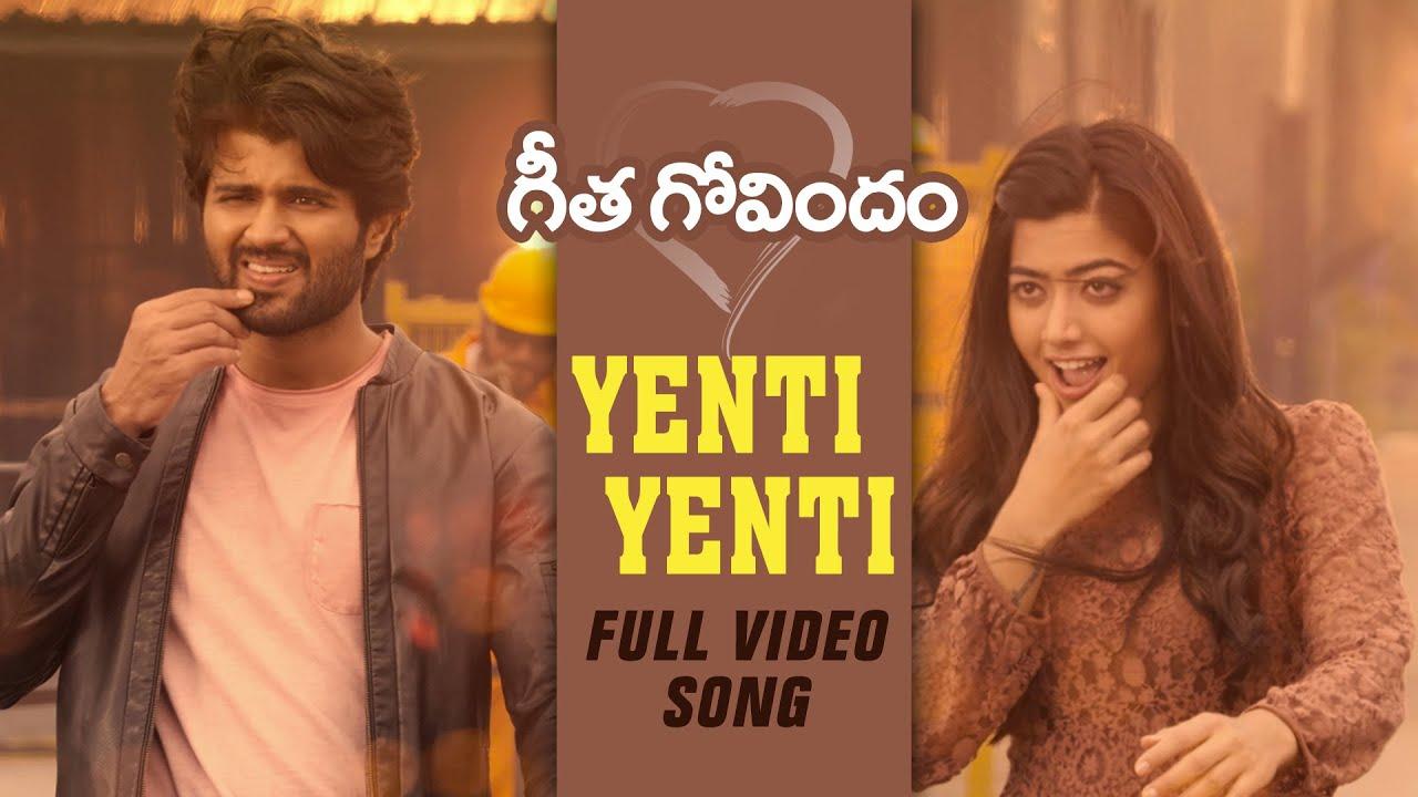 Yenti Yenti Song Lyrics - Geetha Govindam -Vijay Devarakonda, Rashmika