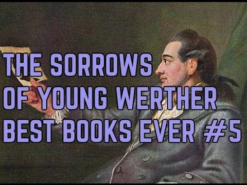 The Sorrows of Young Werther: Pop Uber Alles [BestBooksEver#5]