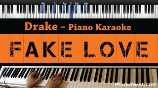 Drake  Fake Love  Piano Karaoke / Sing Along / Cover With Lyrics