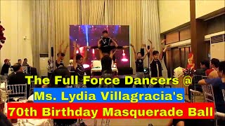 The Full Force Dancers at Ms. Lydia Villagracia's 70th Birthday Masquerade Ball