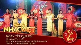 Ngày Tết Quê Em - V.Music, Nhiều nghệ sĩ | Gala Nhạc Việt 1 (Official)