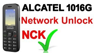 How to Unlock Alcatel 1016G Network unlock Free