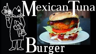 Chipotle Burger (Made From Tuna)
