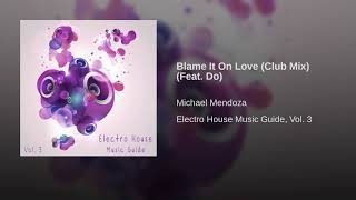 Blame It On Love (Club Mix) (Feat. Do)