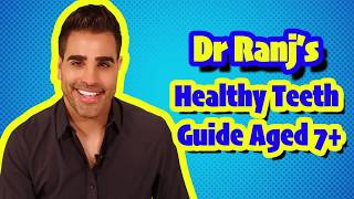 Dr Ranj Healthy Teeth Guide Aged 7+ Reduce Sugar And Keep It To Mealtimes (BSPD Short Video)