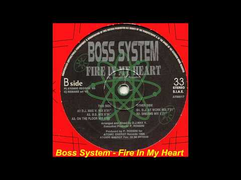 Boss System - Fire In My Heart (B.S. Mix)