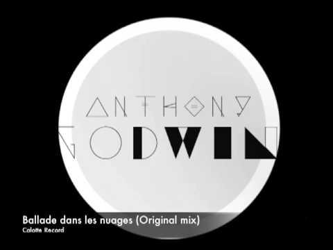 Anthony Godwin - Ballade dans les nuages (Original mix)