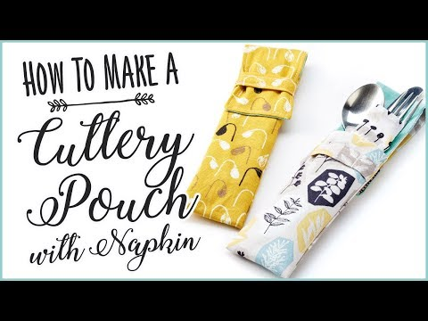 Cutlery Pouch DIY: How To Sew Your Own Cutlery Pouch With Napkin
