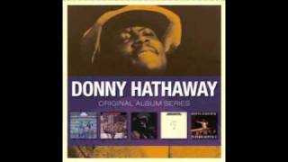 Donny Hathaway  Someday We'll All Be Free