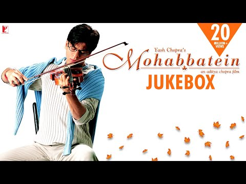Mohabbatein Audio Jukebox   Full Songs   Jatin-Lalit   Shah Rukh Khan   Aishwarya Rai