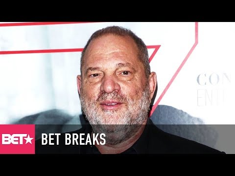 Director's Guild Takes Action Against Harvey Weinstein - BET Breaks