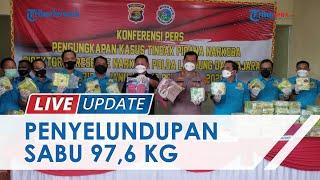 LIVE UPDATE: Polisi Gagalkan Penyelundupan 97,6 Kilogram Sabu Asal Medan