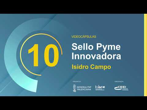 VIDEO CÁPSULA SELLO PYME INNOVADORA
