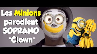 """(Parodie Minions) """"Banane"""" (de Soprano   Clown)"""