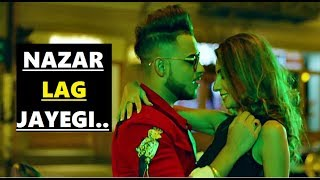 NAZAR LAG JAYEGI: Millind Gaba, Kamal Raja | Shabby | Lyrics | Latest Song 2018