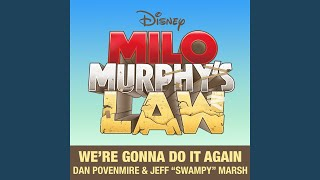 """We're Gonna Do It Again (From """"Milo Murphy's Law"""")"""