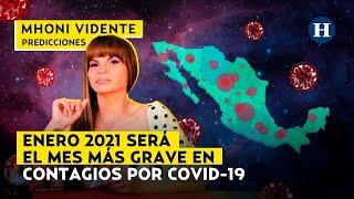 MHONI VIDENTE: COVID-19 NO se va a ir y ENERO 2021 será el mes más GRAVE en CONTAGIOS
