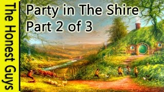 """LOTR MEDITATION """"PARTY IN THE HOBBIT SHIRE"""" Ep2 of 3"""