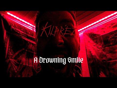 Kilpréz - A Drowning Smile