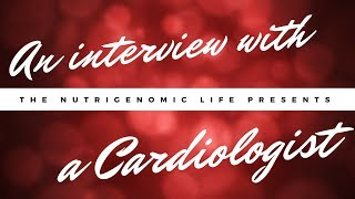 Interview with a Cardiologist