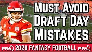 Must Avoid Draft Day Mistakes - 2020 Fantasy Football Advice