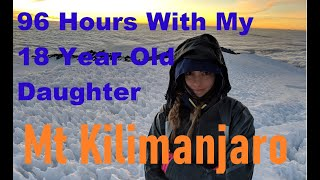 Climb Mt Kilimanjaro without a Tour Group - Lemosho Route with My Daughter - Documentary - Long Form