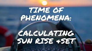 Basic Time of Phenomenon (Sunrise and Sunset)