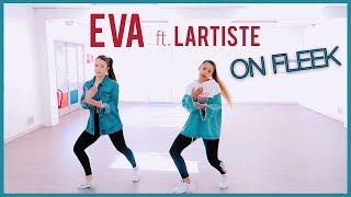 Eva - On Fleek Ft. Lartiste | [DANSE] Chorégraphie Vutaa