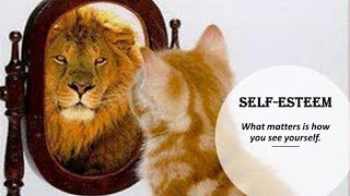 What is self-esteem? - Tips on How to Build Self Esteem - Self Esteem Lesson
