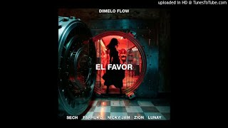 Dimelo Flow, Nicky Jam, Farruko, Sech, Zion, Lunay - El Favor