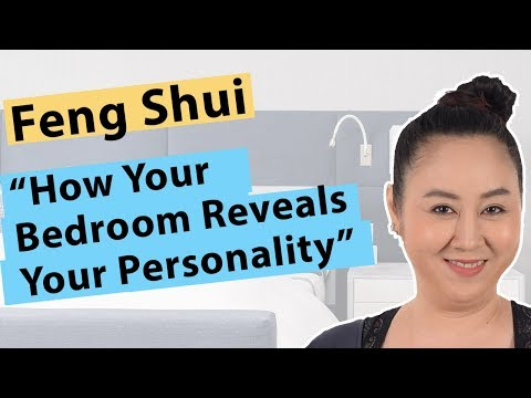 Feng Shui Bedroom: Where You Sleep Shapes Your Personality
