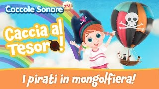 I Pirati nel Mar dei Sargassi in mongolfiera - Fiabe e racconti per bambini di Coccole Sonore