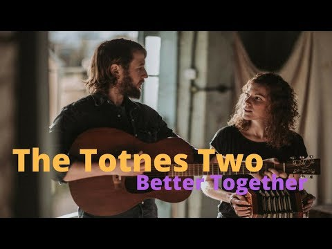 The Totnes Two Video