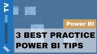 3 Best Practice Tips For Organising Your Power BI Models