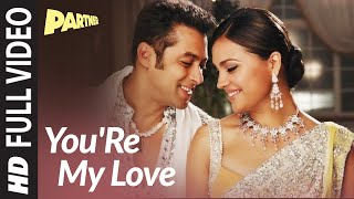You are My Love Full Video Song | Partner | Salman Khan