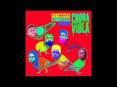 AttooxxÁ Mc Tocha  Omulu Chora Viola