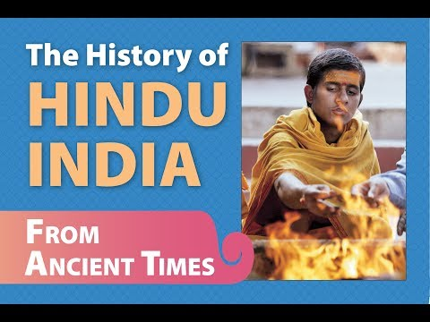 The History of Hindu India, From Ancient Times