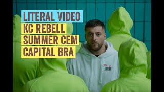 Literal Video: KC REBELL Feat. SUMMER CEM & CAPITAL BRA   DNA