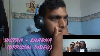 WSTRN   SHARNA {Official Video} | Reaction