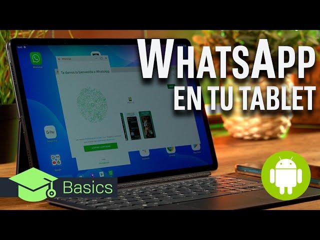Cómo TENER WHATSAPP en tu Tablet Android