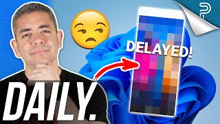 Windows 11 Launch Has Good and BAD News, Google Pixel 6 Dates Keep Changing & more!