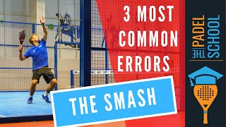 3 Common Errors – The Padel Smash