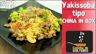 YAKISSOBA like CHINA IN BOX - COZINHA DE SOLTEIRO