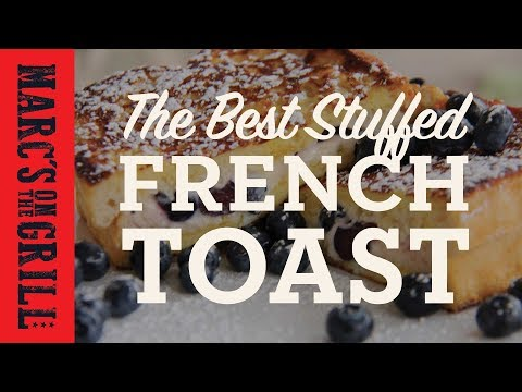 Best Stuffed French Toast Breakfast Brunch Recipe