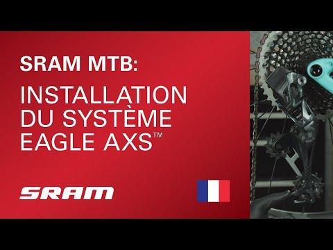 Installation du système SRAM Eagle AXS™