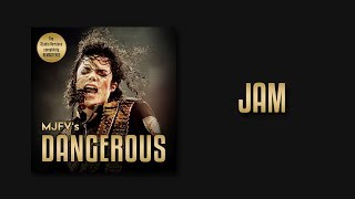 JAM - MJFV's Dangerous Tour (Remastered Studio Version)   Michael Jackson