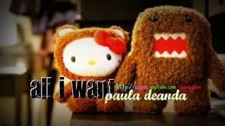all i want - paula deanda (+download link)