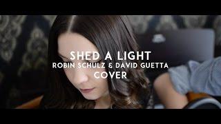 Robin Schulz & David Guetta - Shed a Light (bella vie Cover)
