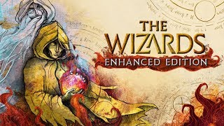 The Wizards: Enhanced Edition